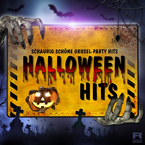 Halloween Hits [Explicit] (Schaurig schöne Grusel-Party Hits)