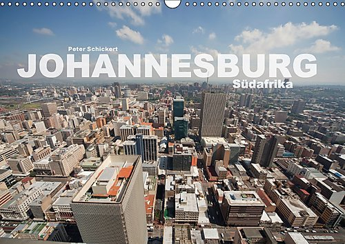 johannesburg-sudafrika-wandkalender-2017-din-a3-quer-die-faszinierende-afrikanische-metropole-in-ein