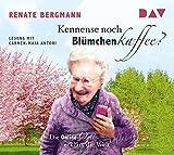 Kennense noch Blümchenkaffee? Die Online-Omi erklärt die Welt: Lesung mit Carmen-Maja Antoni (1 CD)