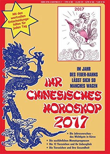 Ihr Chinesisches Horoskop 2017: Im Jahr des Feuer-Hahns lässt sich so manches wagen