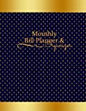 #10: Monthly Bill Planner & Organizer: Volume 3 (Budgeting)