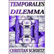 TEMPORALES DILEMMA