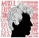 CORAZONES - MIKEL ERENTXUN