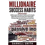millionaire success habits: 2 Manuscripts - Millionaire Mindset habits and simple ideas for success you can start now,  Money top secrets of accumulating more money (English Edition)