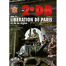 2e Db Dans La Liberation De Paris: Tome 2
