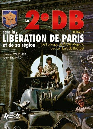 La 2eDB dans la libération de Paris et de sa région (2)