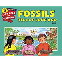Fossils Tell of Long Ago (Let's-Read-And-Find-Out Science: Stage 2 (Paperback))