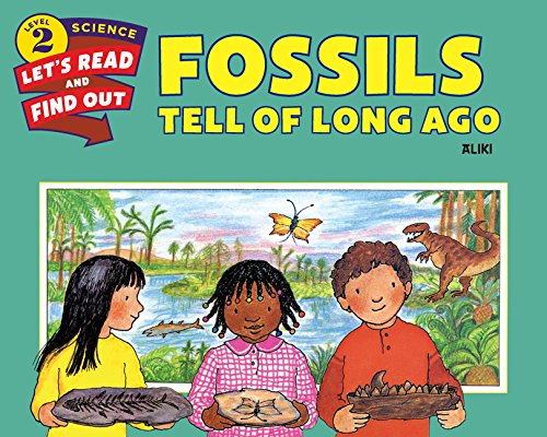 Fossils Tell of Long Ago (Let's-Read-And-Find-Out Science: Stage 2 (Paperback)) por Aliki