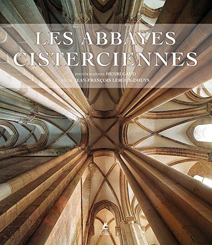 Les Abbayes cisterciennes par Jean-francois Leroux-dhuys