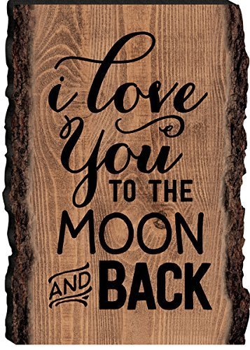 P. Graham Dunn I Love You to The Moon & Back 4 x 6 Schild aus Holz Bark Edge-Design (Live-edge-design)