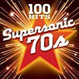 100 Hits - Supersonic Seventies