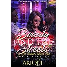 Beauty And The Streets: A Twisted Sister's Tale