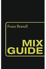 Mix Guide Kindle Ausgabe