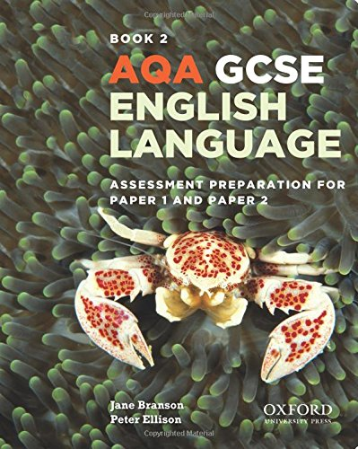AQA GCSE English Language: Student Book 2: Assessment preparation for Paper 1 and Paper 2