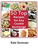 Top 50 Cookie Exchange Recipes for Any Christmas Cookie Exchange