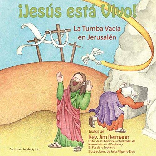 Bible Stories for Kids | Moral Gospel Books Explained | iJesus Esta Vivo - La Tumba Vacía en Jerusalén | Intelecty por Jim Reimann