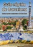 Image de Guía rápida de Barcelona: Razones para enamorarte de Barcelona