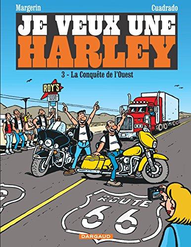 Je veux une Harley 3-La conquete de l'ouest
