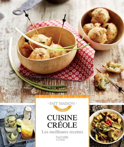 Cuisine créole: Les meilleures recettes par Suzy Palatin