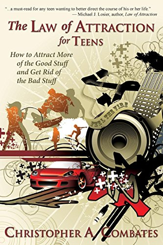 n for Teens: How to Get More of the Good Stuff, and Get Rid of the Bad Stuff ()