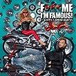 F*** Me I'm Famous 2011
