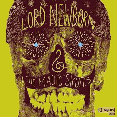 Lord Newborn & The Magic Skull