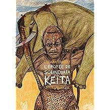 L'Epopée de Soundiata Keita