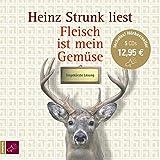 Fleisch ist mein Gemüse (Hörbestseller): Eine Landjugend mit Musik - Heinz Strunk