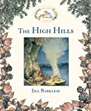 Cover of: The High Hills (Brambly Hedge) | Jill Barklem