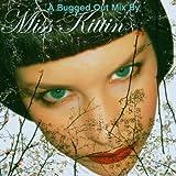 A bugged out mix | Miss Kittin