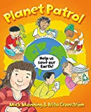 Planet Patrol: A Book About Global Warming