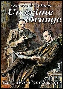 Sherlock Holmes - Un crime étrange (French Edition) by [Doyle, Sir Arthur Conan]