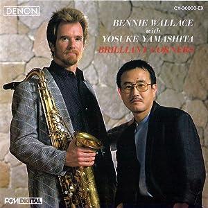 Bennie Wallace with Yosuke Yamashita