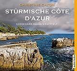Stürmische Côte d'Azur: Der dritte Fall für Kommissar Duval - Christine Cazon