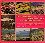 Unser schönes Grafenauer Land aus der Luft gesehen: Zwischen Rachel und Lusen, Sonnenwald, Ilztal und Dreiburgensee Land am Nationalpark Bayerischer Wald