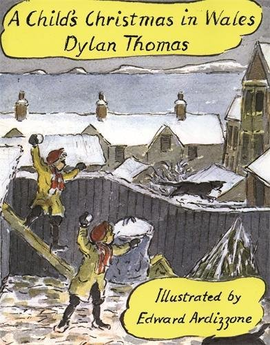 A Child's Christmas In Wales por Dylan Thomas