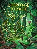 Héritage d'Emilie (L') - tome 3 - Exilé (L')