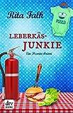 'Leberkäsjunkie: Ein Provinzkrimi (dtv premium)' von Rita Falk