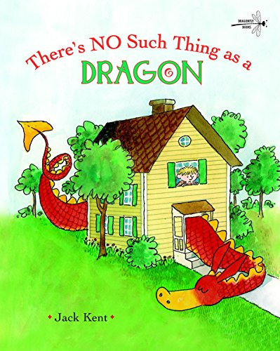 No Such Thing As A Dragon por Jack Kent
