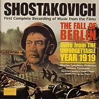 Shostakovich: Fall Of Berlin / The Unforgettable Year 1919