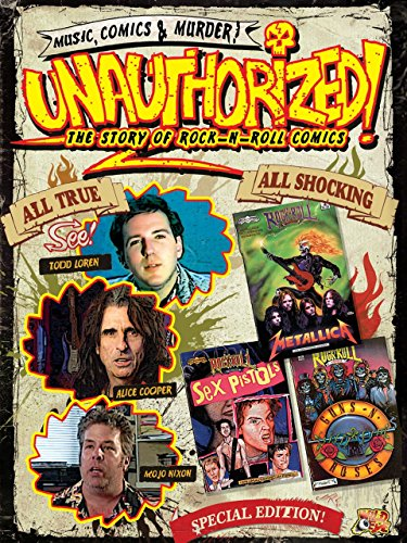 unauthorized-and-proud-of-it-todd-lorens-rock-n-roll-comics