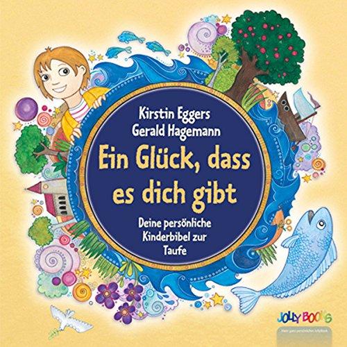 Personalisierte Kinderbibel - Ein Glück dass es dich gibt - Kinderbuch personalisiert - personalisiertes Taufgeschenk - Taufbibel