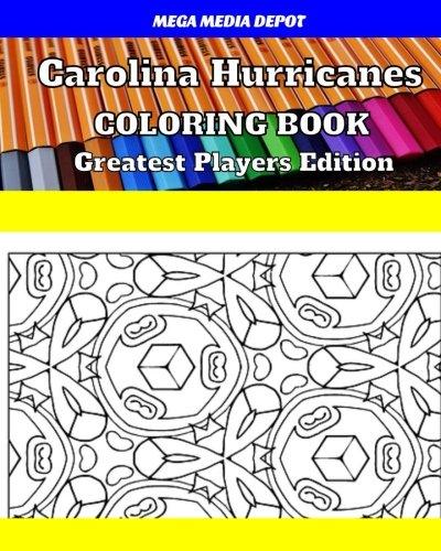 Carolina Hurricanes Coloring Book Greatest Players Edition por Mega Media Depot