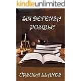 Sin defensa posible