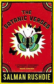 The Satanic Verses by [Rushdie, Salman]