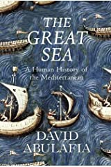The Great Sea: A Human History of the Mediterranean by Abulafia, David ( 2011 ) Hardcover