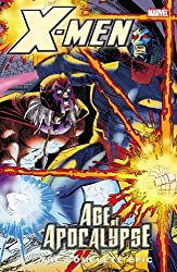 X-Men: The Complete Age of Apocalypse Epic, Book 4 by Scott Lobdell (2006-11-15)
