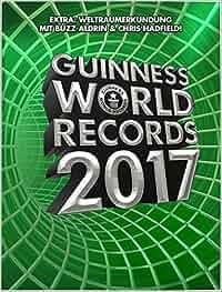 Guinness World Records 2017: Guinness World Records Ltd