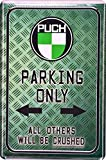 Retro Wandschild Designer Schild Parkschild Puch Parking Only Deko 20x30cm Nostalgie Metal Sign XPS45WA