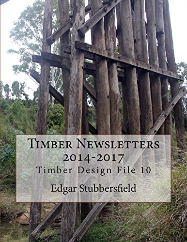 Timber Newsletters 2014-2017 (Timber Design File Book 10) (English Edition)